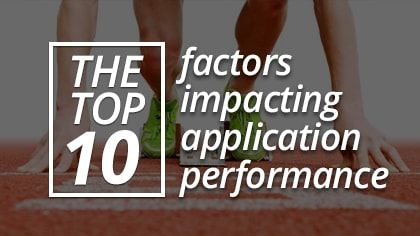 factors impacting application performance