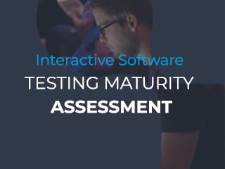 testing maturity assessment